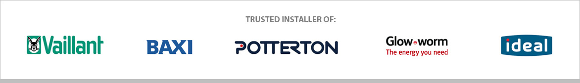 Trusted installers of Vaillant, Baxi-Potterton, Glow Worm and Ideal